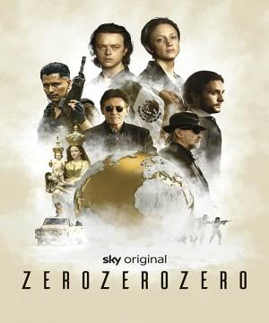ZeroZeroZero Poster